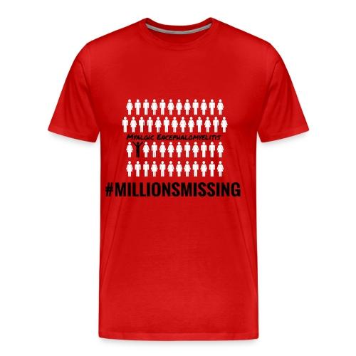 millions-missing - Männer Premium T-Shirt