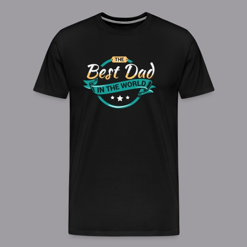 Best Dad In The World II - Männer Premium T-Shirt