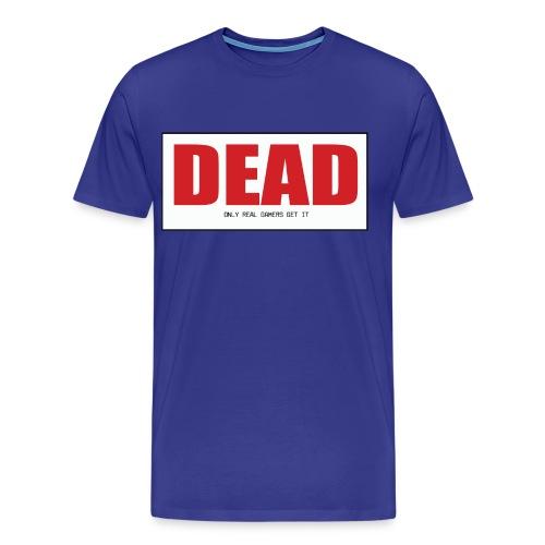 Dead - Men's Premium T-Shirt