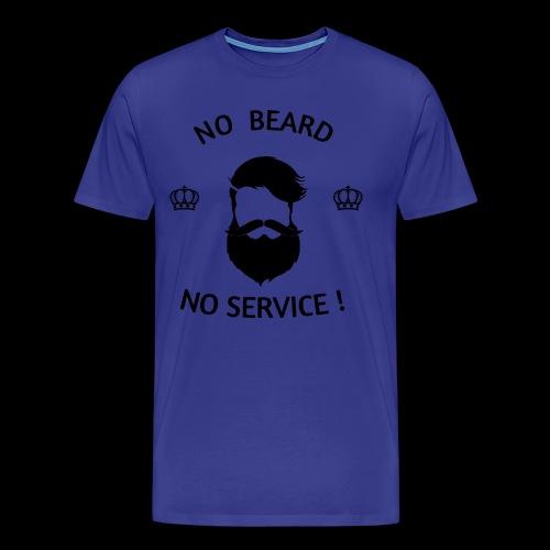 NO BEARD NO SERVICE ! - Männer Premium T-Shirt