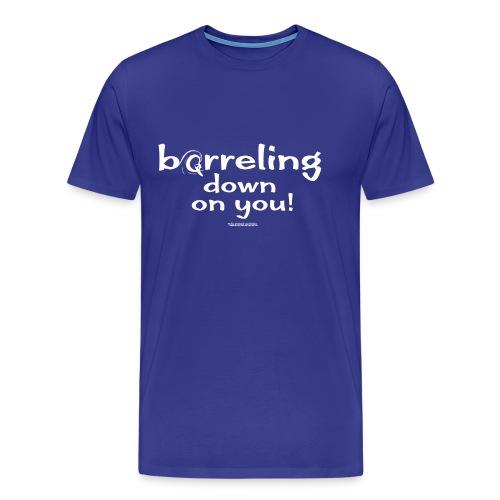 Barreling down - Men's Premium T-Shirt