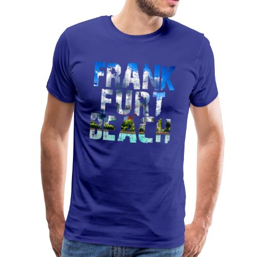 Frankfurt Beach - Männer Premium T-Shirt