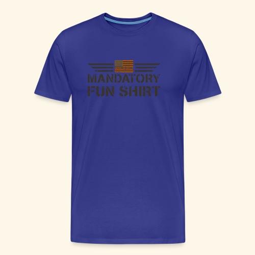 MILITÄR: Pflicht Fun Shirt - Männer Premium T-Shirt
