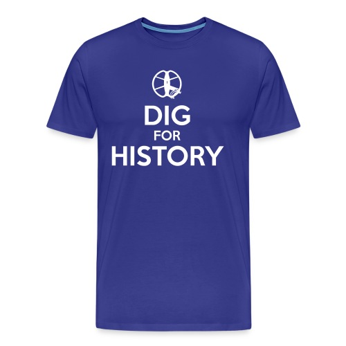 Dig for History 1 - by Detonateur - white - T-shirt Premium Homme