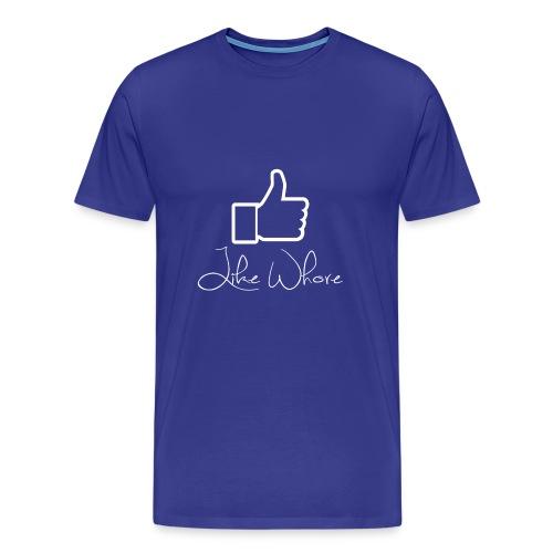 Like whore white - Premium T-skjorte for menn
