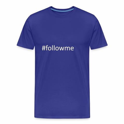 #followme - Männer Premium T-Shirt