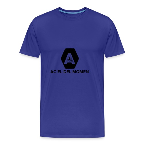 ac el del momen - Camiseta premium hombre