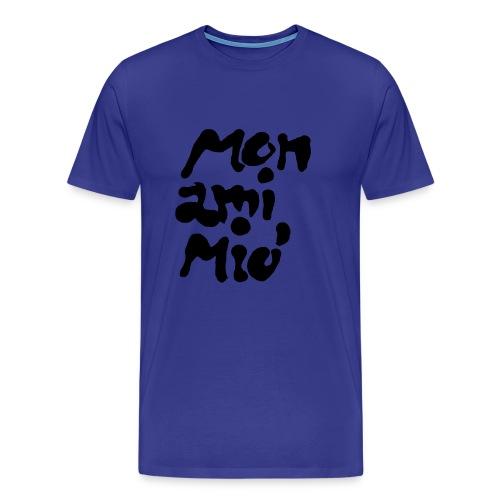 Mon ami mio - Premium-T-shirt herr