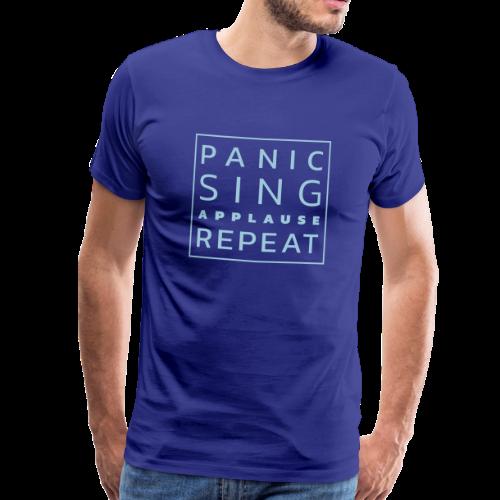 Panico - Canta - Applausi - Ripeti - Maglietta Premium da uomo