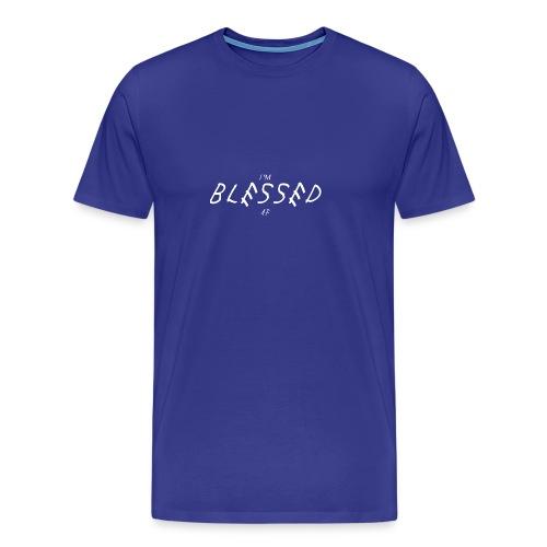 Im blessed af clothing - Miesten premium t-paita