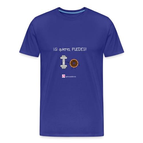 si quieres puedes - Camiseta premium hombre