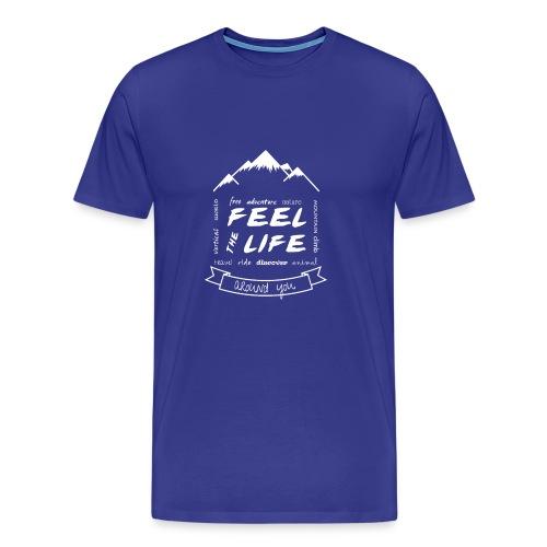 Feel the Life around you - Blanco - Camiseta premium hombre