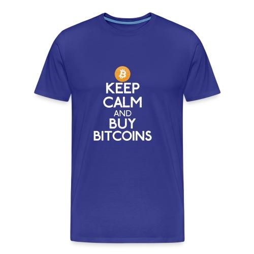Keep Calm And Buy Bitcoins - Bitcoin Shirts - Männer Premium T-Shirt
