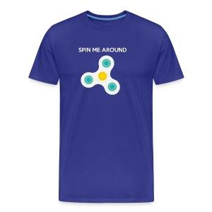Spin Me Around - Men's Premium T-Shirt