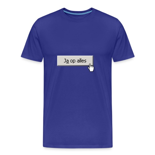 Ja Op Alles - Mannen Premium T-shirt