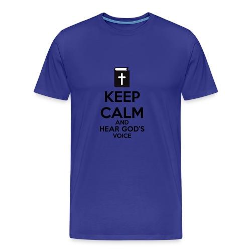 Keep Calm and Hear God Voice Meme - Camiseta premium hombre
