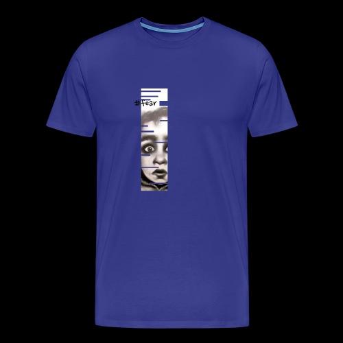 fear - Maglietta Premium da uomo