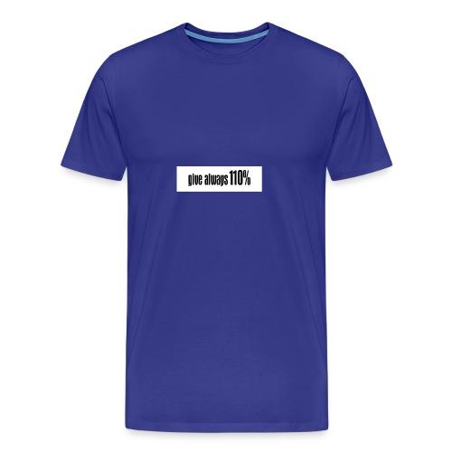 110% - Männer Premium T-Shirt
