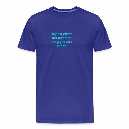Jeg har glemt mit nummer - Herre premium T-shirt