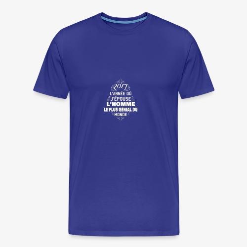 2017 l'année ou j'épose l'homme le plus génial - T-shirt Premium Homme