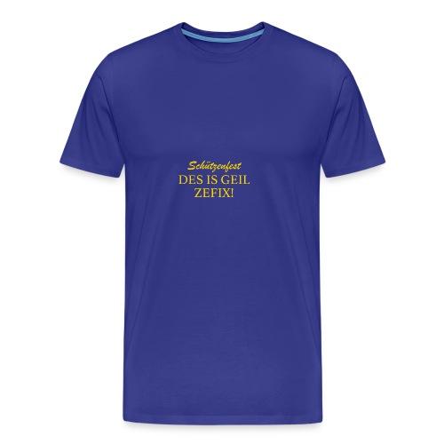 Schützenfest - DES IS GEIL ZEFIX! - Männer Premium T-Shirt