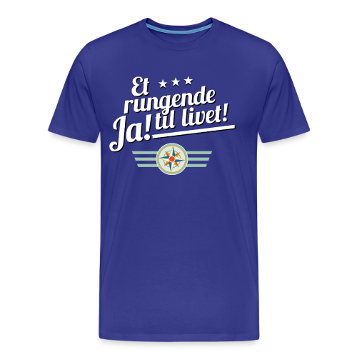 Et rungende ja til livet! På marine - Premium T-skjorte for menn