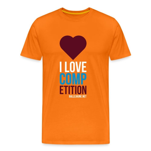 i-love-competition - T-shirt Premium Homme