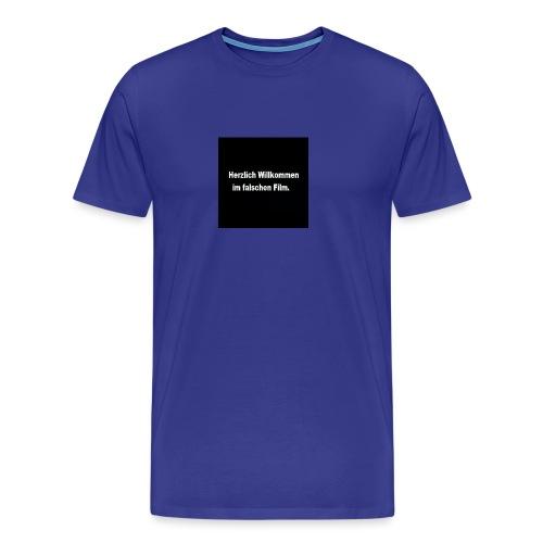 Willkommen im Falschen Film - Männer Premium T-Shirt