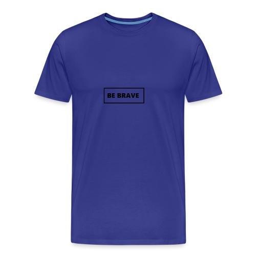 BE BRAVE Sweater - Mannen Premium T-shirt