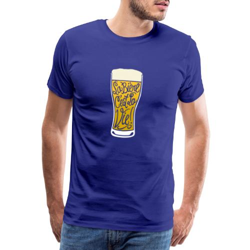 bière, la bière c'est la vie! - T-shirt Premium Homme