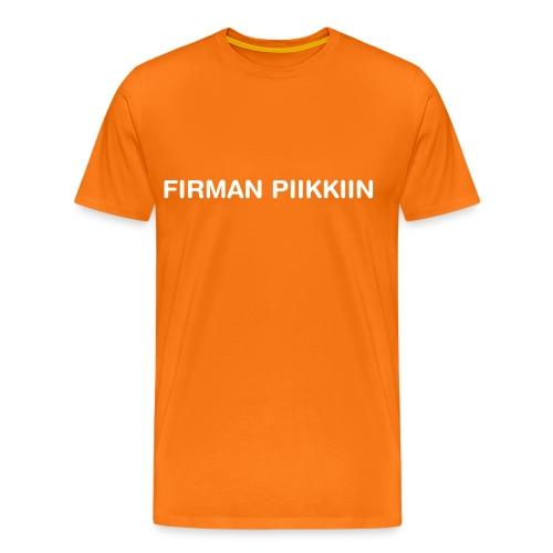 firman piikkiin - Miesten premium t-paita