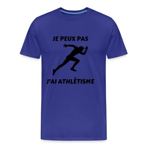 Je peux pas j'ai athlétisme - T-shirt Premium Homme