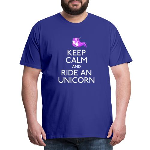Keep Calm and Ride Unicorn - Mannen Premium T-shirt