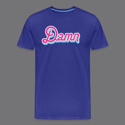 DAMN Tee Shirts - Men's Premium T-Shirt