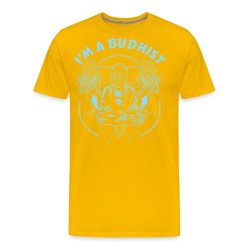 Im a budhist - Premium T-skjorte for menn