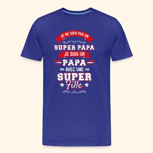 Je ne suis pas un SUPER PAPA - T-shirt Premium Homme