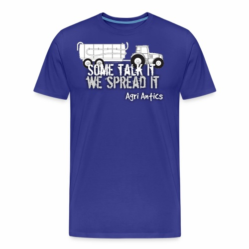 SOME TALK IT SLURRY - Men's Premium T-Shirt