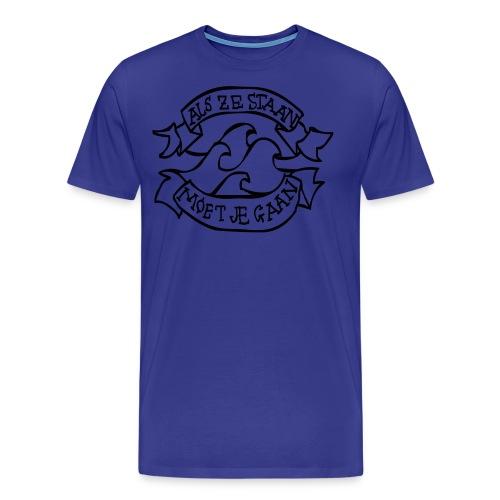 Als ze staan moet je gaan tattoo - Mannen Premium T-shirt