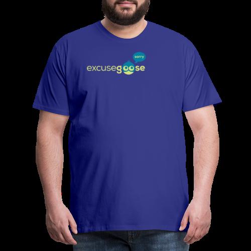 excusegoose 01 - Männer Premium T-Shirt