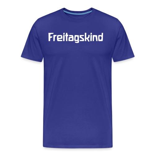 Freitagskind - Männer Premium T-Shirt