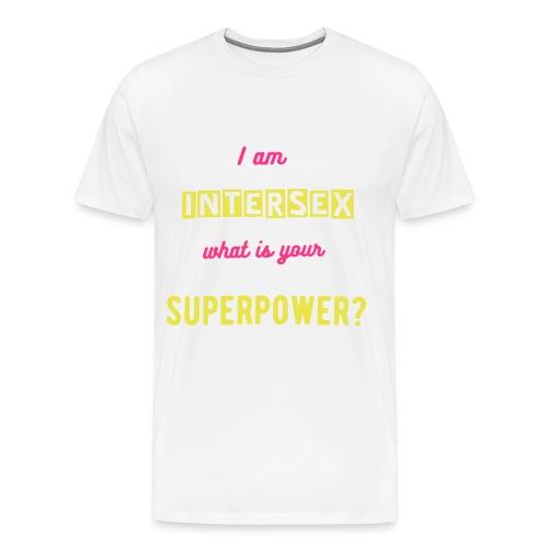 I am intersex what is your superpower? - Männer Premium T-Shirt