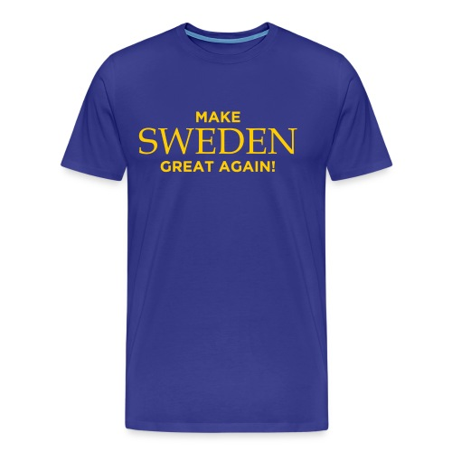 Make Sweden Great Again! - Premium-T-shirt herr