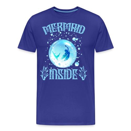 Mermaid Inside - Männer Premium T-Shirt