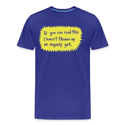 If you can read this - Men's Premium T-Shirt