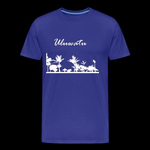 Uluwatu - Men's Premium T-Shirt