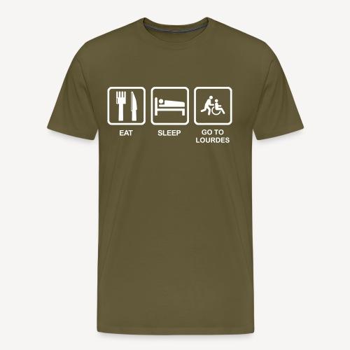 EAT SLEEP GO TO LOURDES - Men's Premium T-Shirt