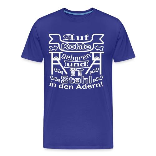 Auf Kohle geboren - Männer Premium T-Shirt