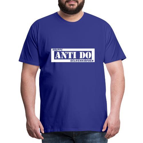 Anti Do - Männer Premium T-Shirt