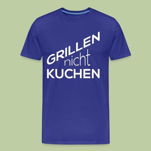Grillen, nicht Kuchen - Männer Premium T-Shirt
