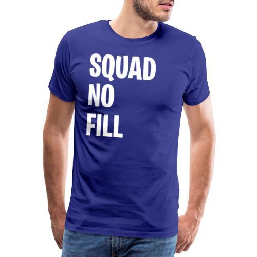 Squad No Fill - Men's Premium T-Shirt